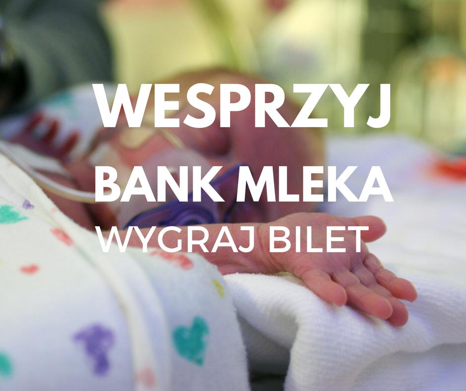 Wesprzyj Bank Mleka Kobiecego – wygraj bilet na koncert
